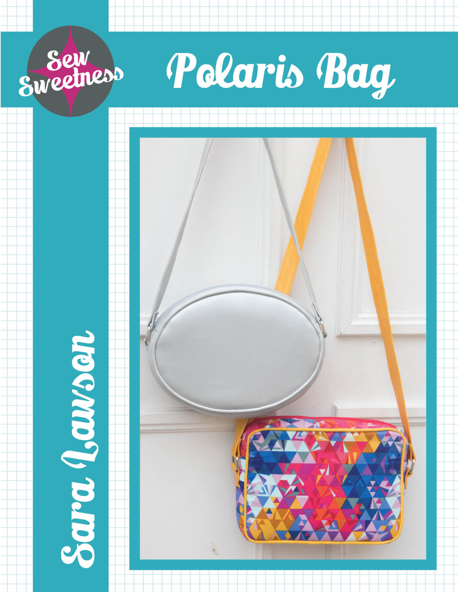 Sew Sweetness Polaris Bag sewing pattern