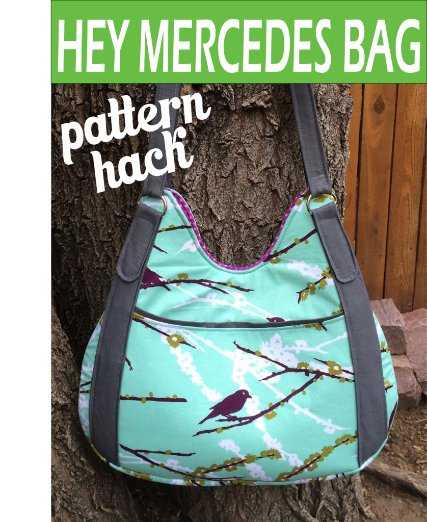 Sew Sweetness Hey Mercedes Bag pattern hack
