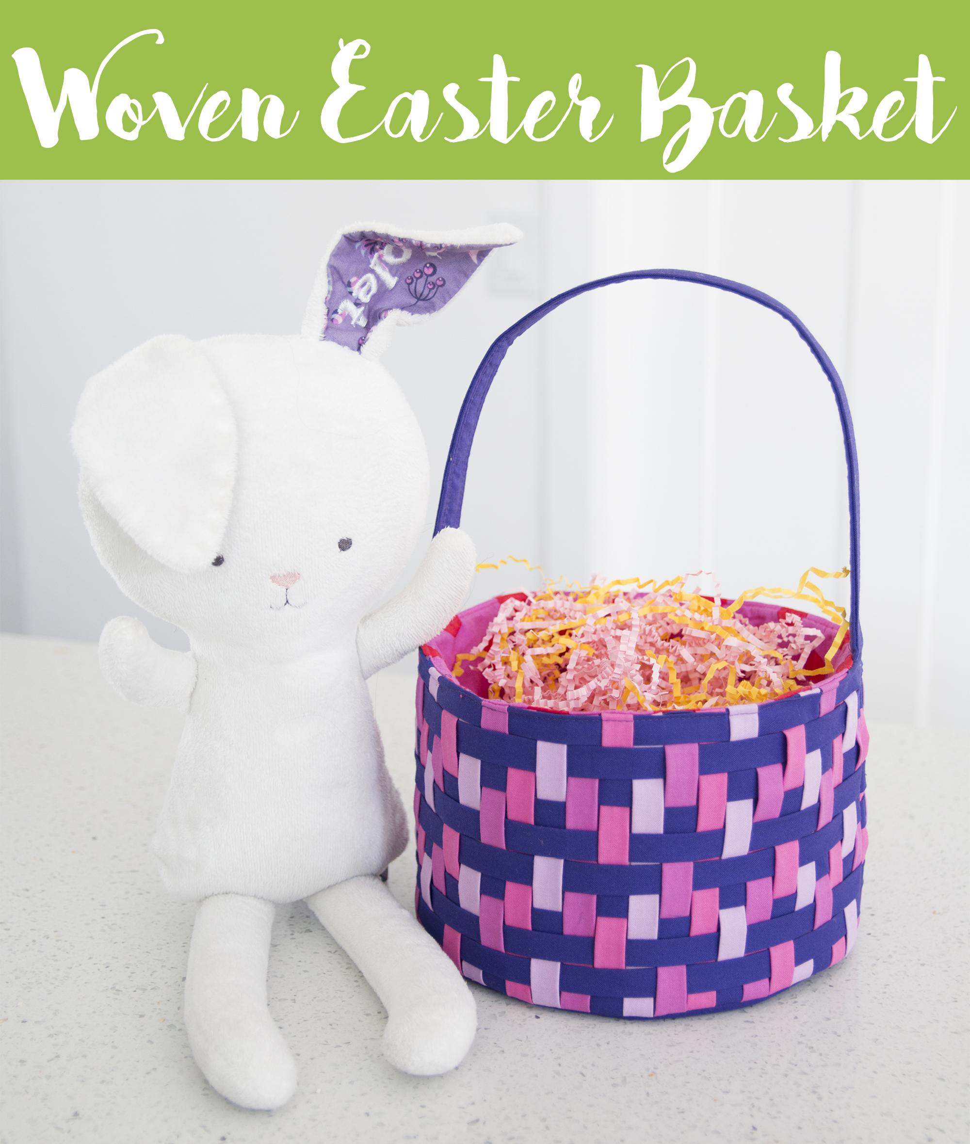 Sew Sweetness Video+PDF Pattern: Woven Easter Basket