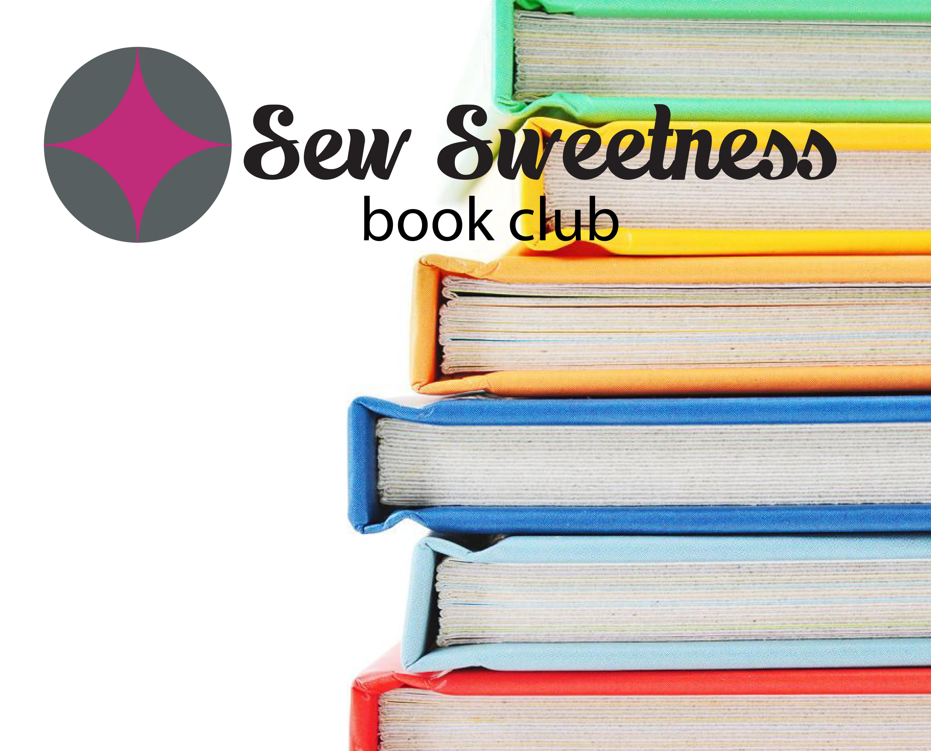 Sew Sweetness Book Club - Sew Sweetness